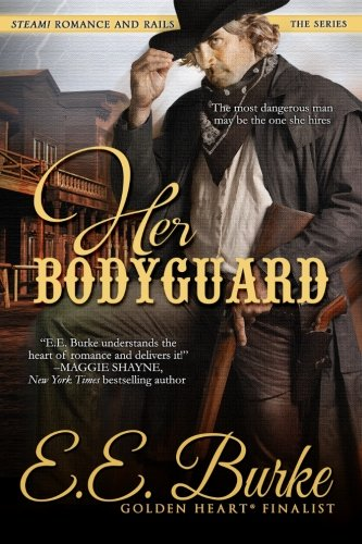 Her Bodyguard: Volume 1 (Steam! Romance and Rails)