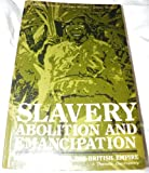 Slavery, Abolition and Emancipation: Black Slaves and the British Empire - A Thematic Documentary (0582480930) by Craton, Michael