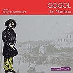 Le manteau | Nicolas Gogol