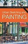 Urban Sketching and Painting (Pocket...