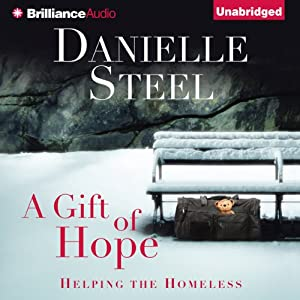 A Gift of Hope: Helping the Homeless | [Danielle Steel]
