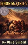 The Blue Sword (Newbery Honor Roll)