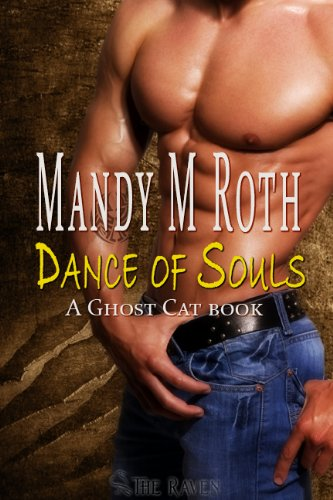 Dance of Souls: A Ghost Cat Story (Best Intentions)