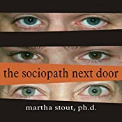 The Sociopath Next Door | [Martha Stout]