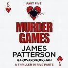 Murder Games - Part 5 Hörbuch von James Patterson, Howard Roughan Gesprochen von: Edoardo Ballerini