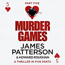 Murder Games - Part 5 Audiobook by James Patterson, Howard Roughan Narrated by Edoardo Ballerini