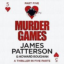 Murder Games - Part 5 | Livre audio Auteur(s) : James Patterson, Howard Roughan Narrateur(s) : Edoardo Ballerini