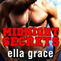 Midnight Secrets: Wildfire Series, Book 1 (       UNABRIDGED) by Ella Grace Narrated by Marguerite Gavin