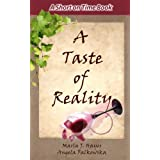 A Taste of Realityby Marla J. Hayes