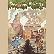 Magic Tree House, Book 24: Earthquake in the Early Morning | Mary Pope Osborne