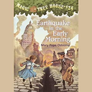 Magic Tree House, Book 24: Earthquake in the Early Morning | [Mary Pope Osborne]