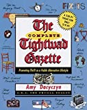 img - for Amy Dacyczyn: The Complete Tightwad Gazette (Paperback); 1999 Edition book / textbook / text book