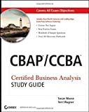 img - for CBAP / CCBA Certified Business Analysis Study Guide by Susan Weese (April 22 2011) book / textbook / text book