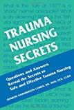 Trauma Nursing Secrets, 1e