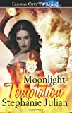 Moonlight Temaptation (Lucani Lovers) by Stephanie Julian