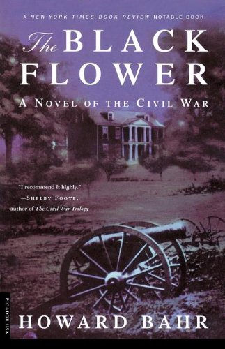 The Black Flower: A Novel of the Civil War