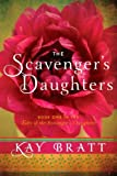 The Scavengers Daughters (Tales of the Scavengers Daughters, Book One)