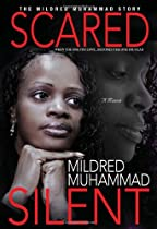 Scared Silent, by Mildred Muhammad