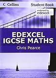 Collins Edexcel International GCSE - Edexcel International GCSE Maths Student Book