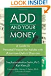 ADD and Your Money: A Guide to Person...
