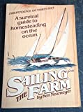 Sailing the Farm: A Survival Guide to Homesteading on the Ocean