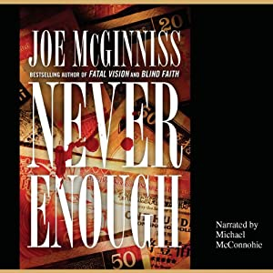 Never Enough | [Joe McGinniss]