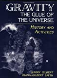 Gravity, the Glue of the Universe: History and Activities