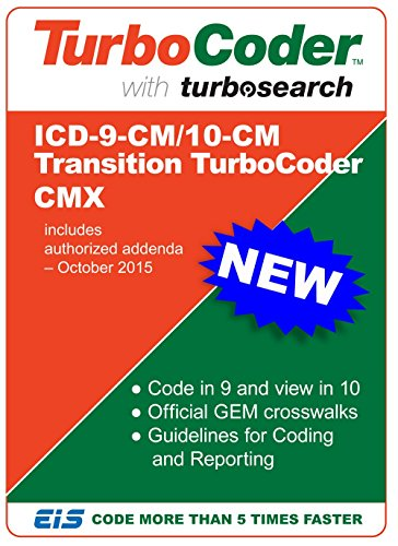 Icd-9/10-Cm Transition Turbocoder Cmx 2015 - Crosswalk Dual Coding Secure Off-Line Windows App [Download]