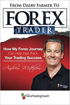 From Dairy Farmer To Forex Trader: How My Forex Journey Can Fast Track Your Trading Success