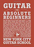 img - for Guitar For Absolute Beginners (for Guitar) book / textbook / text book