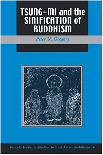 Tsung Mi and the Sinification of Buddhism (Studies in East Asian Buddhism)