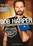 Bob Harper Kettle Bell: Sculpted Body