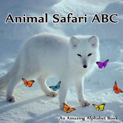 Sandra Brown - Animal Safari ABC. An Amazing Alphabet Book (English Edition)