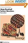 Atom Resolved Surface Reactions: Nano...