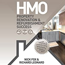 HMO: Property Renovation & Refurbishment Success (       UNABRIDGED) by Nick Fox, Richard Leonard Narrated by Michael Rhys