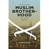 The New Muslim Brotherhood in the West (Columbia Studies in Terrorism and Irregular Warfare) ~ Lorenzo Vidino
