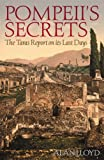 img - for Pompeii's Secrets: The Taras Report on Its Last Days book / textbook / text book