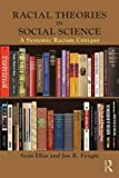 img - for Racial Theories in Social Science: A Systemic Racism Critique (New Critical Viewpoints on Society) book / textbook / text book