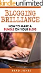 Blogging Brilliance: How To Make A Bu...