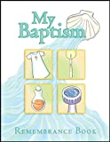 img - for My Baptism Remembrance Book book / textbook / text book