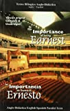 The Importance of Being Earnest/ La Importancia De Llamarse Ernesto (Bilingual Novels / Bilingual Novel) (English and Spanish Edition)