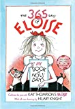 The 365 Days of Eloise: My Book of Holidays