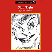 Skin Tight Audiobook by Carl Hiaasen Narrated by George Wilson