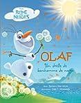 Olaf : Un dr�le de bonhomme de neige
