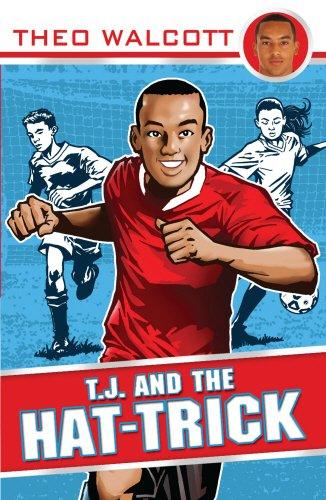 T.J. and the Hat-trick (T.J. (Theo Walcott))