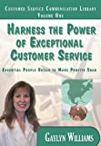 img - for Harness the Power of Exceptional Customer Service: Essential People Skills to Make Profits Soar (Customer Service Communication Library) book / textbook / text book