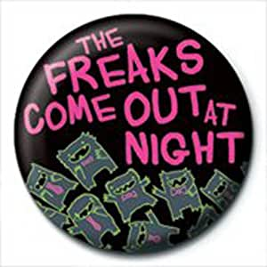 David and Goliath - Badges Freaks Come Out At Night (in 2,5 cm)