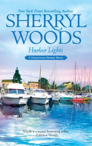 Harbor Lights (Chesapeake Shores Novels), SHERRYL WOODS
