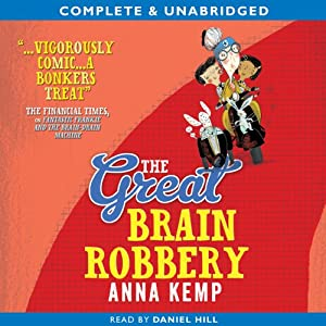 The Great Brain Robbery | [Anna Kemp]