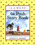 The Pooh Story Book (0525375465) by A. A. Milne
